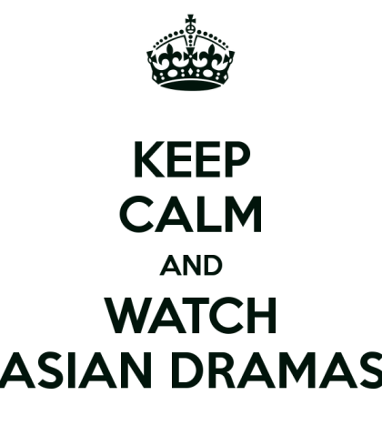 keep-calm-and-watch-asian-dramas-6